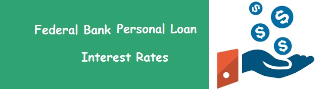 Federal Bank Personal Loan Interest Rates April 2019, EMI Eligibility Calculator